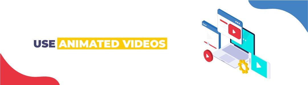 Use Animated Videos - Motioncue